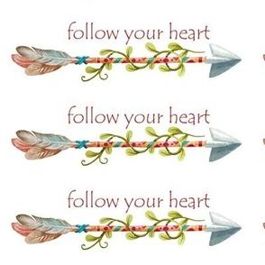 Follow Your Heart Tribal Art