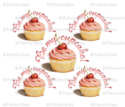 Be My Cupcake by Patricia Shea Designs