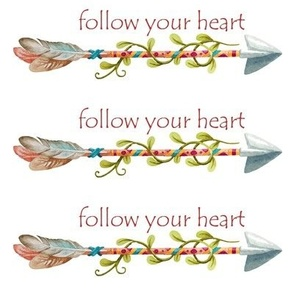 Follow Your Arrow Tribal Art