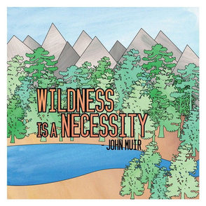 Wildness Is A Neccesity