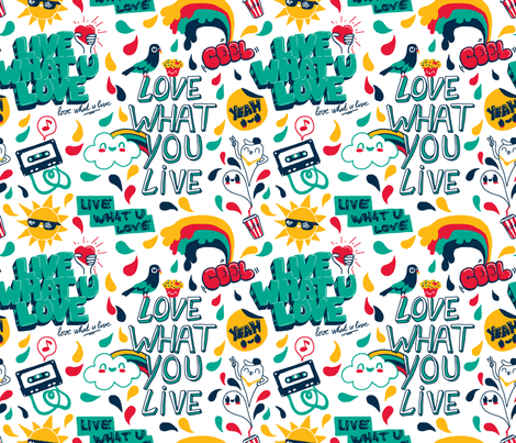 Live what you Love fabric by made_in_shina on Spoonflower - custom fabric