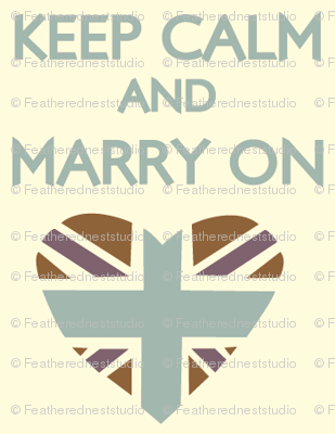 Keep Calm and Marry On small print