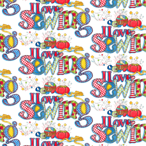 I Love Sewing -primary fabric by leslipepper on Spoonflower - custom fabric