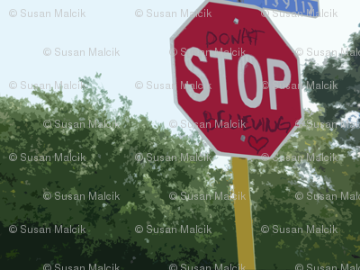 Texas Signs - Donat Stop Believing