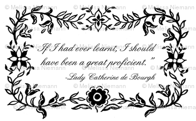 Lady Catherine de Bourgh -A Great Proficient