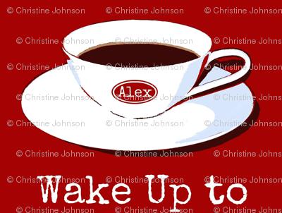 Wake Up to Alex