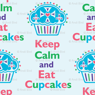 Keep Calm and Eat Cupcakes 6