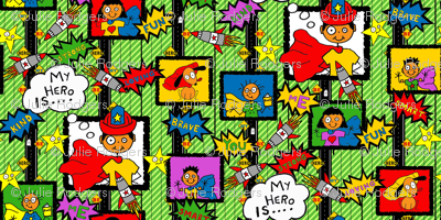 My Hero Is.... Be My Hero (large scale)