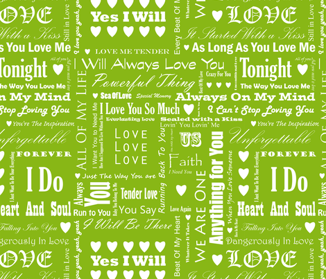 Love_Songs_White_Text_Green_4_S fabric by ecepelin on Spoonflower - custom fabric