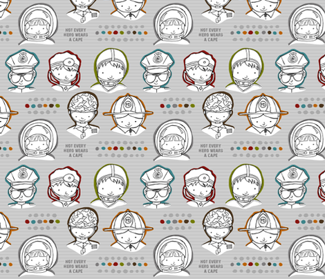 Not Every Hero Wears A Cape fabric by dianef on Spoonflower - custom fabric