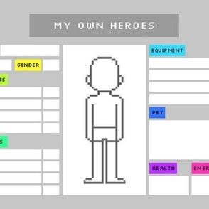 My own heroes (character sheets)