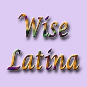 Wise Latina lavender