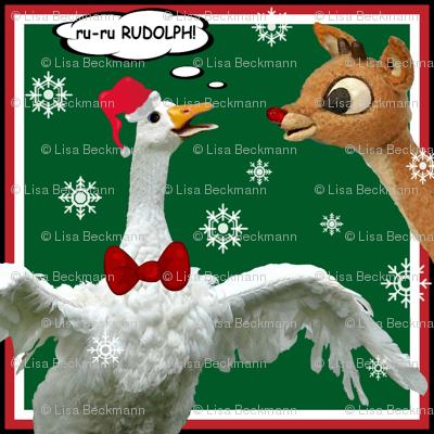 RU-RU RUDOLPH and Sebastopol Goose