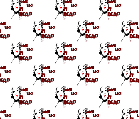Some Like It Dead fabric by slickandhisruin on Spoonflower - custom fabric