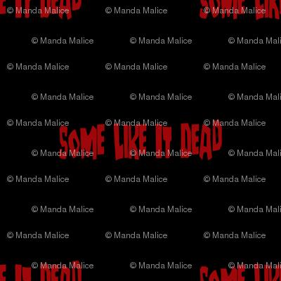 Some Like It Dead