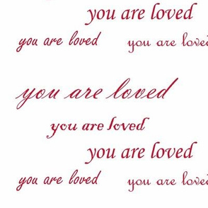 you are loved red script