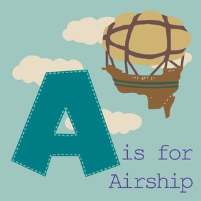 A is for Airship