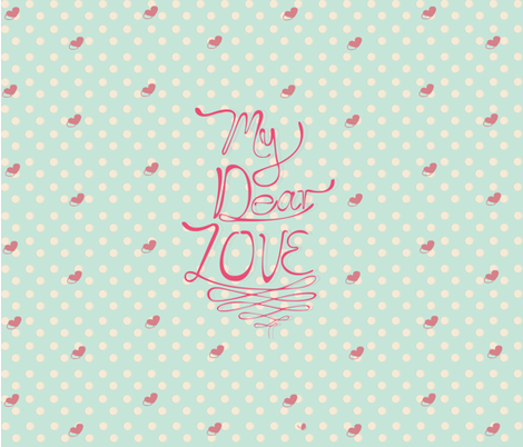 MyDearLove-01 fabric by coco_reyes on Spoonflower - custom fabric
