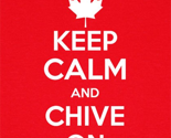 Keep-calm-and-chive-on-_canadian__thumb