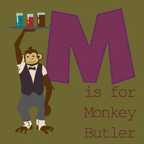 M is for Monkey Butler