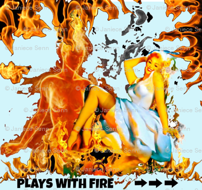 Plays with fire