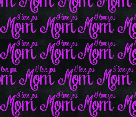 I love you mom fabric by campbellcreative on Spoonflower - custom fabric