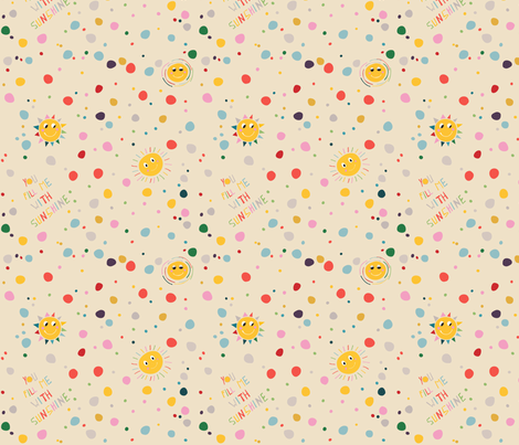 you_fill_me_with_sunshine fabric by pragya_k on Spoonflower - custom fabric