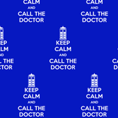 Keep Calm Call the Doctor - Solid
