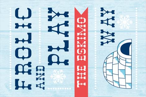 Frolic And Play The Eskimo Way Tea Towel fabric by heatherdutton on Spoonflower - custom fabric