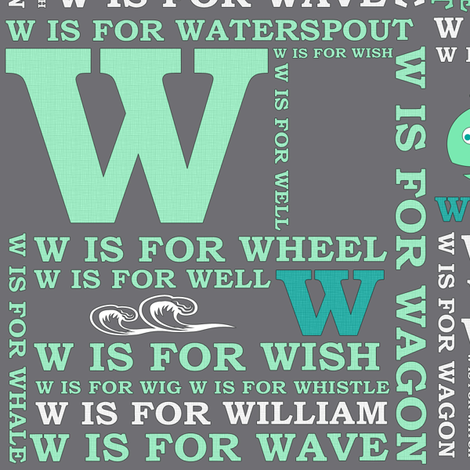W is for William fabric by demelzaleonard on Spoonflower - custom fabric