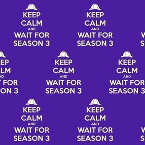 Keep Calm Season 3 - solid