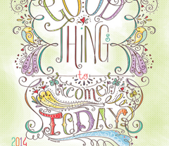 Good Things to come Today 2014 Calendar - © Lucinda Wei