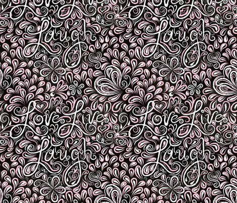 Repeat after me: I'm going to love, live, and laugh more fabric by vo_aka_virginiao on Spoonflower - custom fabric