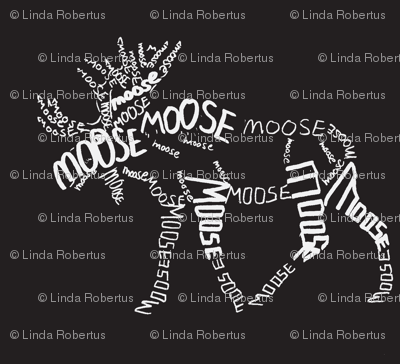 Moose Calligram white on black