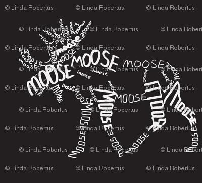 Moose Calligram white on black