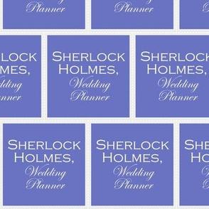 Sherlock Holmes, Wedding Planner - panel