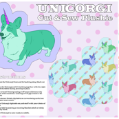 Unicorgi cut and sew plushie