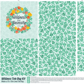 Wildness is a Necessity Tote Kit