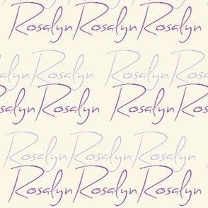 Rosalyn (Custom name)