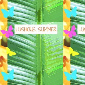 Lushious Summer