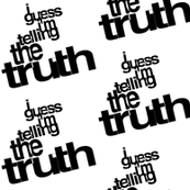I guess I'm Telling The Truth Lyric Art