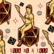 Luck Be A Leia