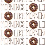 I Donut Like Mornings