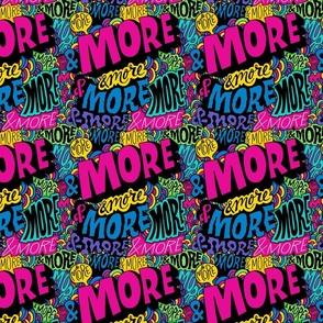 More More More