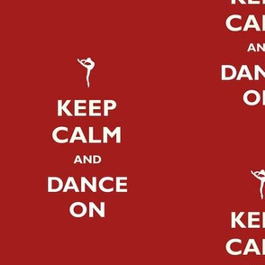 Keep Calm Dance On Red