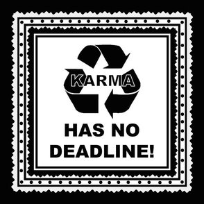 Karma Has No Deadline pillow top