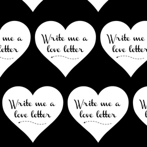 write me a love letter black and white