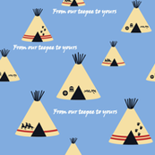 Our teepee blue