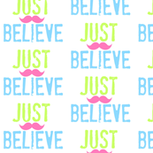 JUST BELIEVE- Ocean pink stache-Small