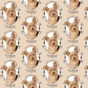 Life's Better Yorkie II